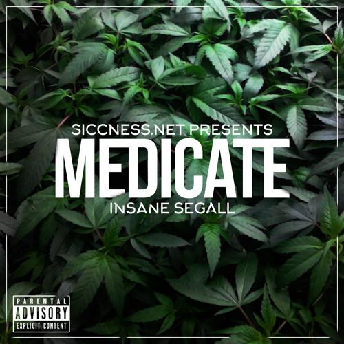 Insane Segall - Medicate | EP