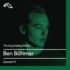 The Anjunadeep Edition 171 with Ben Böhmer