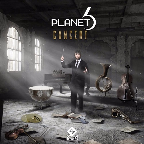 Planet 6 - Concert (Original Mix) @X7M Records OUT NOW!