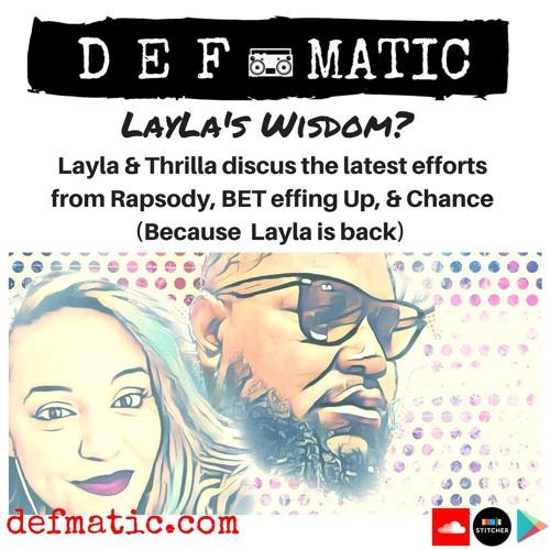 322 - Defmatic - Laylaswisdom