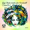 Gigi Testa meets Joi Cardwell - Dream On