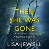 Then She Was Gone by Lisa Jewell (Audiobook Extract) Read by Gabrielle Glaister