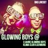 GLOWING BOYS @ 3 Jahre Glowing Boys Klima Ilsenburg mp3