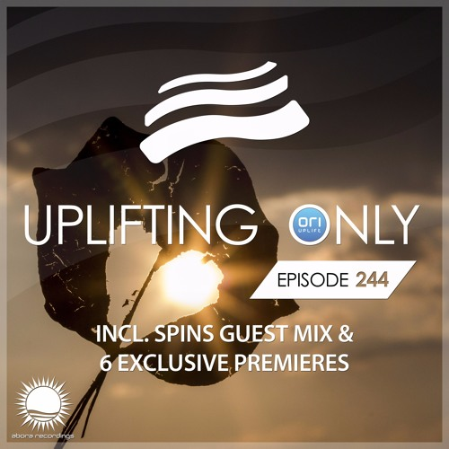 Uplifting Only 244 (incl. Spins Guestmix) (Oct 12, 2017)