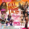 Download DJ SNIPER PRESENTS GAL TIME VOL.2,OCT.2017 100% GAL SONGS Mp3