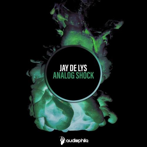 Jay de Lys - Analog Shock
