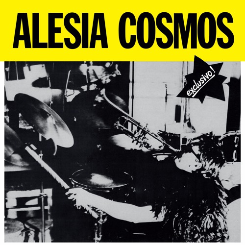 Alesia Cosmos - Exclusivo! LP (snippets)