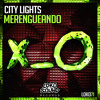 City Lights - Merengueando (Original Mix) [OUT NOW]