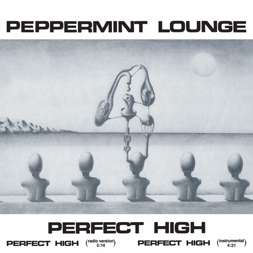 Peppermint Lounge - Perfect High (snippets)
