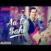 Download Aa tu Sahi (Judwaa 2) Mp3