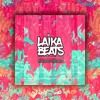 Laika Beats - Rolling The Dro