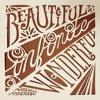 Beautiful Infinite Wonderful