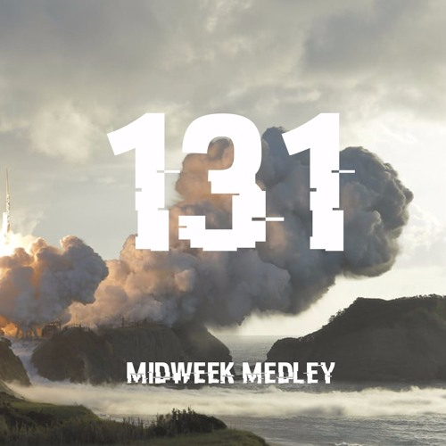 Closed Sessions Midweek Medley - 131