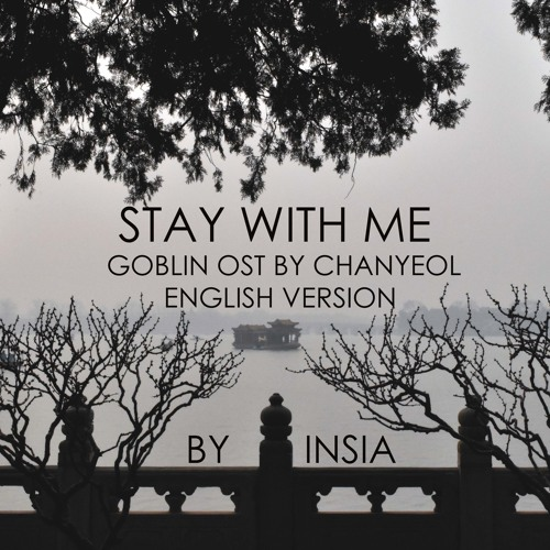 English version of Stay With Me by Chanyeol and PUNCH