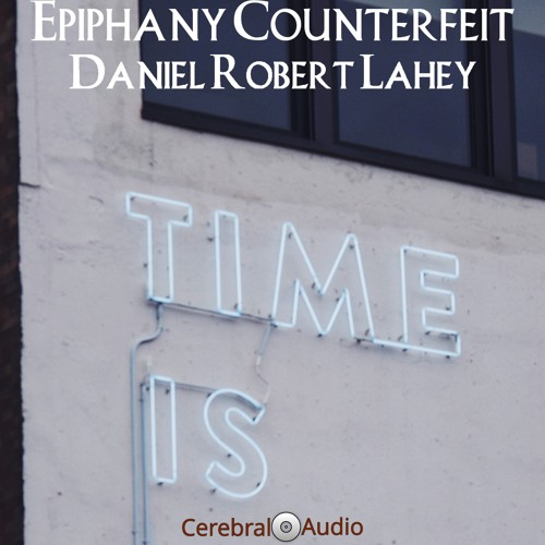 Daniel Robert Lahey - Given Time (Thing 463) ()