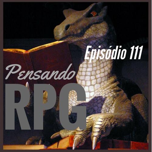 Pensando RPG #111 - Bate-papo com Eva Andrade: os desafios da tradução de RPG e de criar uma editora
