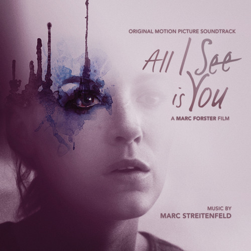Marc Streitenfeld - All I See Is You Theme (from All I See Is You)