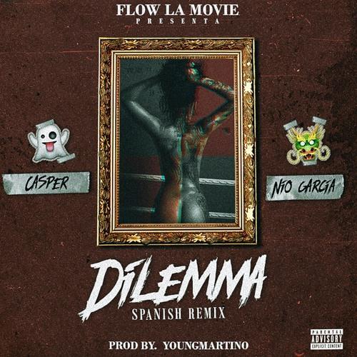 Casper - Dilemma (Spanish Remix) - Nio Garcia Song