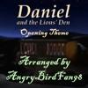 Daniel & The Lions Den - Opening Theme (VeggieTales) [+OFFICIAL HIATUS ANNOUNCEMENT]