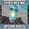 SYNTHETIC MEN OF MARS by AMPHETAMINE ORCHESTRA aka @Ste_Van_Horne