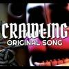 """FNAF Sister Location Song """"Crawling"""""""