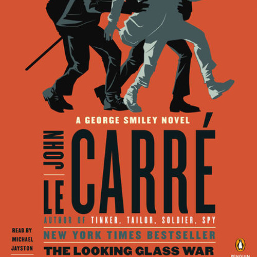 The Looking Glass War by John le Carré, read by Michael Jayston