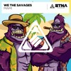 WE THE SAVAGES - Mami
