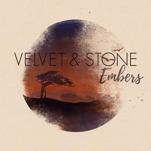 Velvet & Stone - The Embers EP
