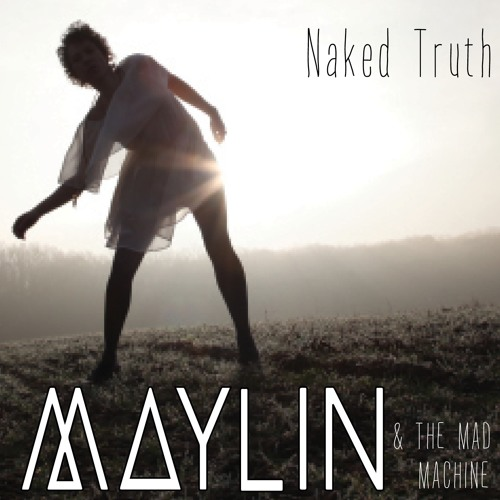 The Devil Too Can Dance (Maylin Pultar) album Naked Truth