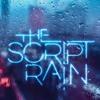 Rain - The Script (Remix 2xB)