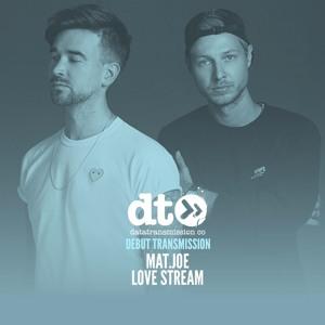 Mat Joe - Love Stream [MOTHER]