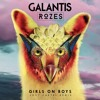 Galantis & Rozes - Girls On Boys (Lost Cartel Remix)