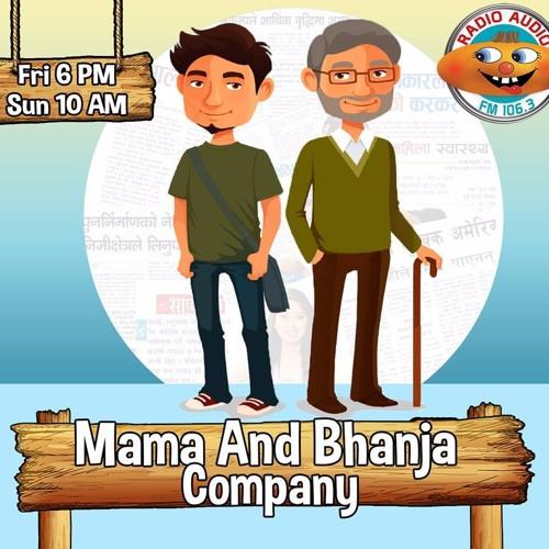 Mama & Bhanja 074 - 06 - 27.MP3