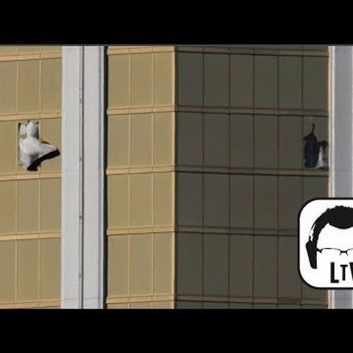 10.12.2017: Las Vegas Shooting Conspiracy: The 32nd Floor