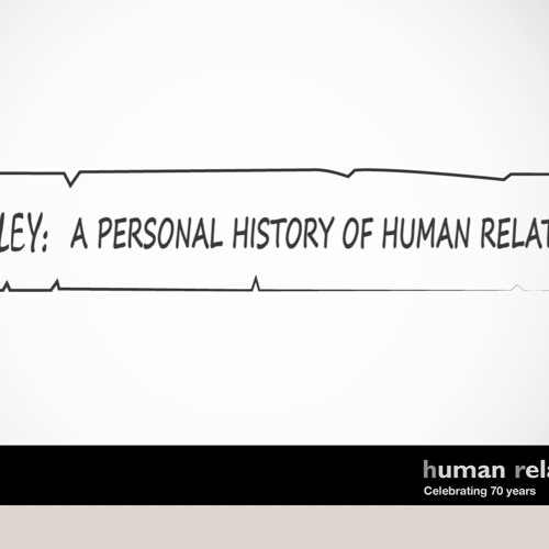 Henry Riley - A Personal History of Human Relations