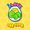 I LOVE EGG ~ Egg Song (English)