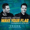 Luis Fonsi Ft. Afrojack - Wave Your Flag [Urackproducer Remix 2017]