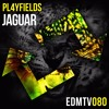 PL4YFIELDS - Jaguar [EDMR.TV EXCLUSIVE] mp3