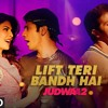 Download Lift Teri Bandh Hai Full Song | Judwaa 2 | Varun | Jacqueline Mp3