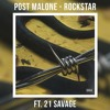 POST MALONE - ROCKSTAR FT. 21 SAVAGE (OFFICAL AUDIO) Portada del disco