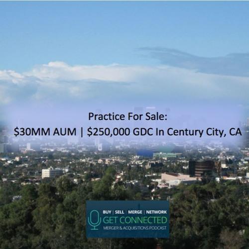 $30MM AUM | $250,000 GDC in Century City, CA