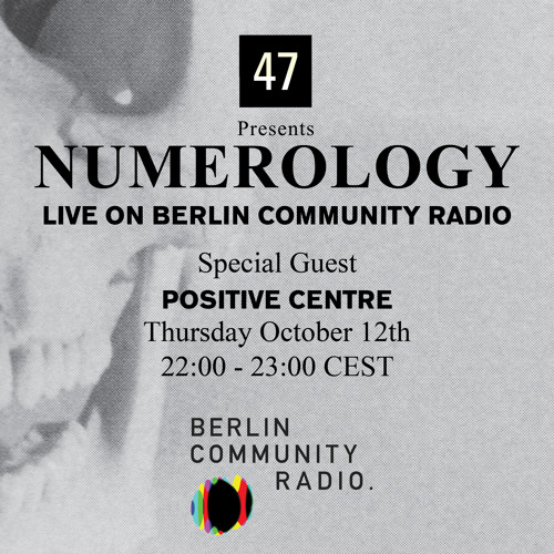 Positive Centre - 47 presents NUMEROLOGY