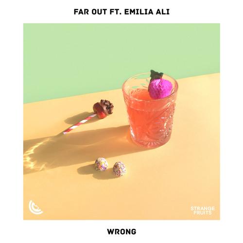 Far Out - Wrong (feat. Emilia Ali)