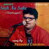 Soch Na Sake Unplugged Cover | Prashant Chauhan | Arijit Singh, Hardy Sandhu