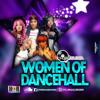 Choice Selecta - 'Women of Dancehall'(Dancehall Mixtape)