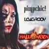 Pimp Chic, Lowgroov - Halloween (Original Mix)