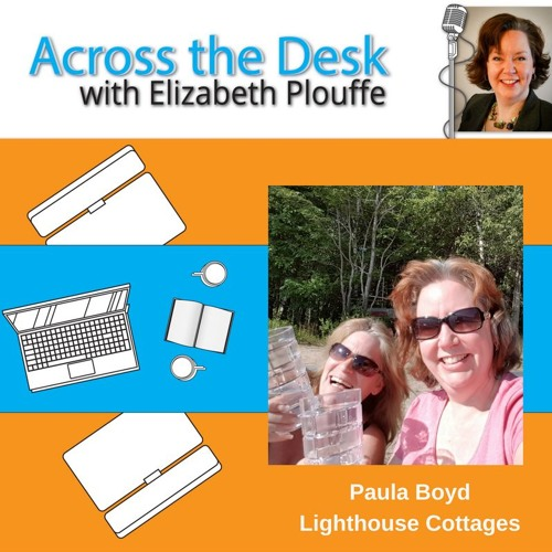 #124: Across the Desk: Meet Paula Boyd from The Lighthouse Cottages and Camping