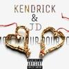 JD x kendrick - mon amour pour toi