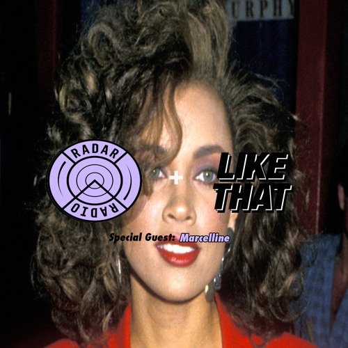 LIKE THAT RADIO EPISODE 9 (10.12.17) Special Guest: MARCELLINE (RADAR RADIO)