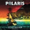 POLARIS by Michael Northrop - Audiobook Excerpt